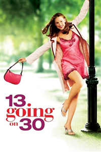 "Poster for the movie ""13 Going On 30"""